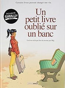 """Afficher """"Un petit livre oublié sur un banc"""""""