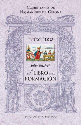 Sefer yetzirah. El libro de la formacion: 1 (CABALA Y JUDAISMO) por Najmanides De Girona