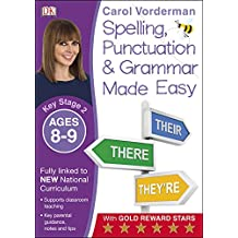 Made Easy Spelling, Punctuation and Grammar (KS2) (Spelling Made Easy)