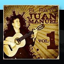 La Gran Colecci??n de El Payo Juan Manuel Vol. 1 by El Payo Juan Manuel