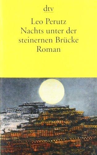 Nachts unter der steinernen Brücke: Roman von Leo Perutz (2002) Taschenbuch (Nachts Unter Der Steinernen Brücke)