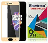 BlueArmor Edge to Edge One Plus 5 Tempered Glass [For August 2017 New Release Oneplus 5 Soft Gold Limited Edition Mobile Phone] Screen Guard Protector for OnePlus 5 Tempered Glass - Gold