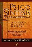 Psicosíntesis Ser Transpersonal (Conciencia Global)