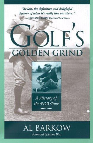 Portada del libro Golf's Golden Grind by Al Barkow (2000-02-15)