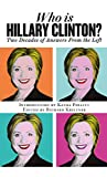 Image de Who is Hillary Clinton?: Two Decades of Answers from the Left (20151021)