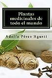 Plantas medicinales de todo el mundo: Una revisión actualizada (Tratamiento natural nº 59)
