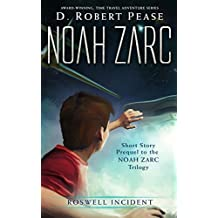 Noah Zarc: Roswell Incident (Short Story)