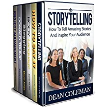 Communication Skills 6 in 1 Box Set: Storytelling, How to say it, Body Language, Blogging, Donald Trump, Project Management (English Edition)