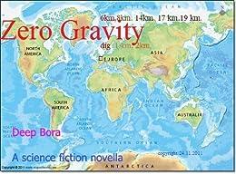 "Zero Gravity (Low Speed; ""Future Travelling Technique Book."" Book 1) by [bora, deep]"