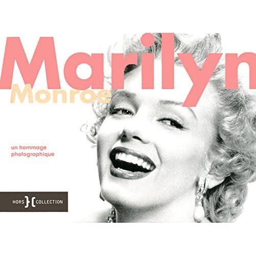 MARILYN MONROE,HOMMAGE PHOTO