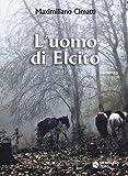 L'uomo di Elcito