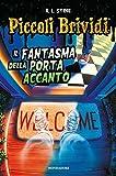 Scarica Libro Il fantasma della porta accanto Piccoli brividi (PDF,EPUB,MOBI) Online Italiano Gratis