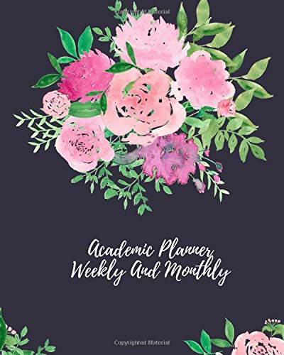 Academic Planner Weekly And Monthly: 12 Month Goals Setting Planner and Organize your goals, Priorities to keep you in a schedule por Carmen Russell
