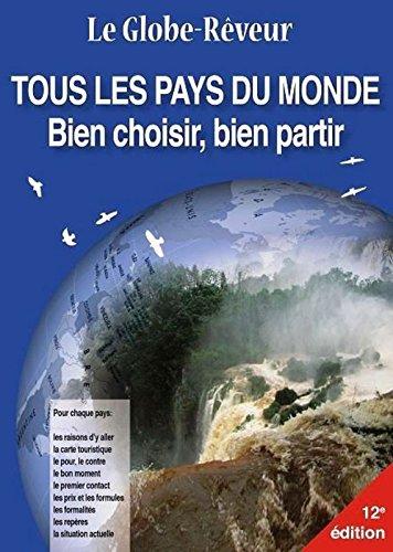 Le Globe-rêveur - Tous les pays du monde - Bien choisir, bien partir