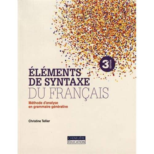 Eléments de syntaxe du français : Méthode d'analyse en grammaire générative