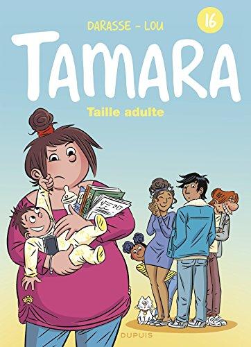 Tamara - tome 16 - Taille adulte