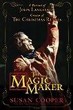 The Magic Maker: A Portrait of John Langstaff, Creator of the Christmas Revels (English Edition)