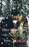 Diez canciones de Navidad para Nadia