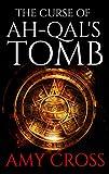 The Curse of Ah-Qal's Tomb
