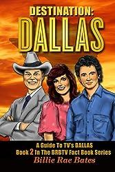 Destination: Dallas: A guide to TV's