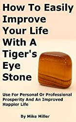 How To Easily Improve Your Life With A Tiger's Eye Stone
