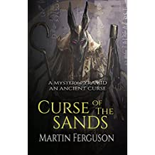 Curse of The Sands: Book 2 of The Relic Hunters