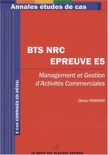 Management et gestion d'activités commerciales BTS NRC Epreuve E5