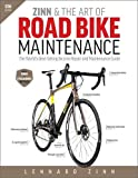 Zinn & the Art of Road Bike Maintenance: The World's Best-Selling Bicycle Repair and ...