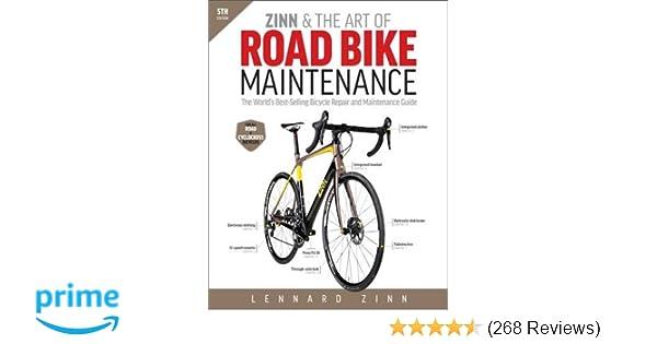Zinn & the Art of Road Bike Maintenance: The World\'s Best-Selling ...