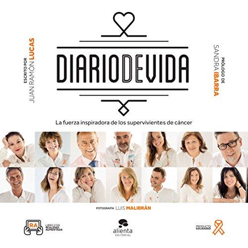 Descargar Libro Diario de vidas (COLECCION ALIENTA) de Juan Ramón Lucas Fernández