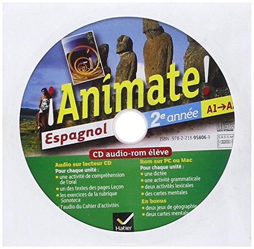 Animate Espagnol 2e anne d. 2012 - CD audio-rom lve (de remplacement)
