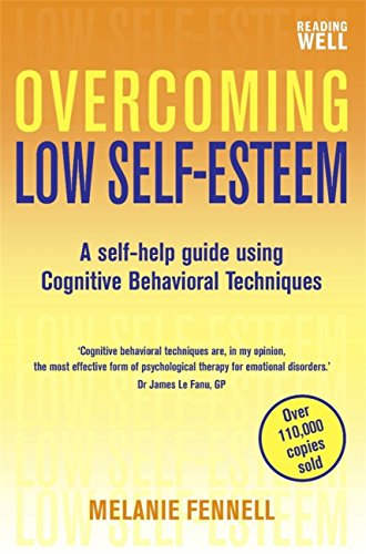 Overcoming Low Self-Esteem by Melanie Fennell
