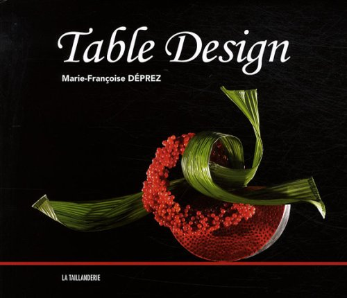 Table Design : Edition trilingue en français-anglais-allemand