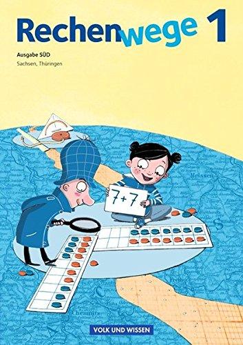 Rechenwege - Süd - Aktuelle Ausgabe: 1. Schuljahr - Schülerbuch mit Kartonbeilagen