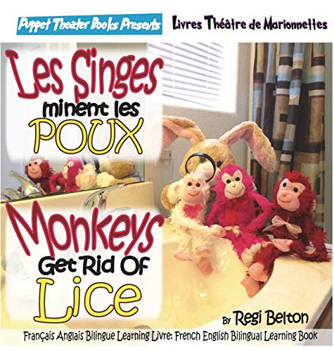 Monkeys Get Rid of Lice - Les Singes Eliminent Les Poux (Spraaks French)