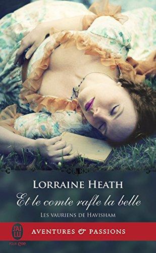 Les vauriens de Havisham (Tome 2) - Et le comte rafle la belle par Lorraine Heath