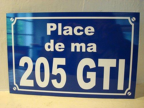 peugeot 205 GTI PLAQUE DE RUE 20 x 30 cm Création originale idée cadeau