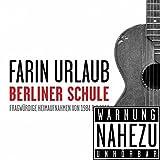 Songtexte von Farin Urlaub - Berliner Schule