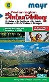 St. Anton am Arlberg: Wander-, Rad-, MTB- und Tourenkarte 1:35000 mit Wanderführer und Panorama. GPS-geeignet. Dt. /Engl. /Franz. /Ital. (Mayr Wanderkarten) -