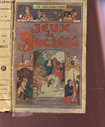 JEUX DE SOCIETE - jeux d'esprit et d'improvisation, jeux de salon, patiences, jeux divers, rondes et danses de société.