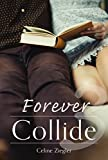 Forever Collide (1 3)