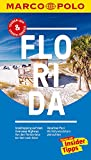 MARCO POLO Reiseführer Florida: Reisen mit Insider-Tipps. Inklusive kostenloser Touren-App & Update-Service -