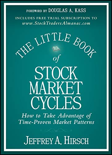 The Little Book of Stock Market Cycles (Little Books. Big Profits) por Jeffrey A. Hirsch