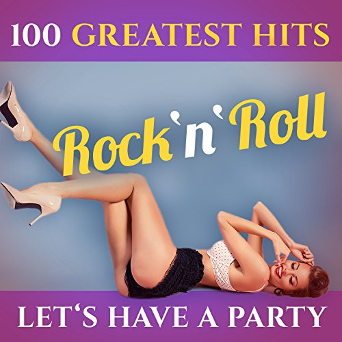 Let's Have a Party - 100 Great...