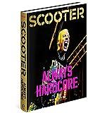Scooter: Always Hardcore - Max Dax, Robert Defcon
