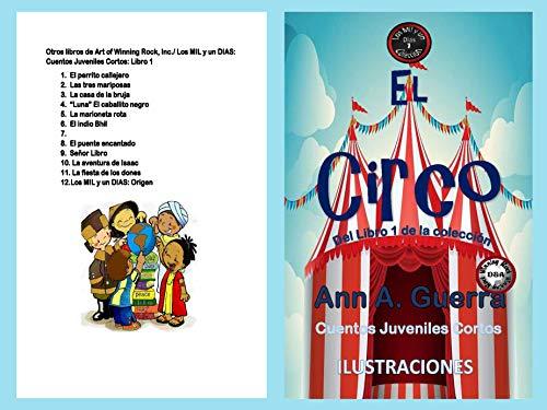 El Circo (Los MIL y un DIAS: Cuentos Juveniles Cortos nº 7 ...