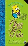 Bart Simpson. Guía para la vida (Los Simpson): Un mini-libro para los perplejos (Bruguera Contemporánea)