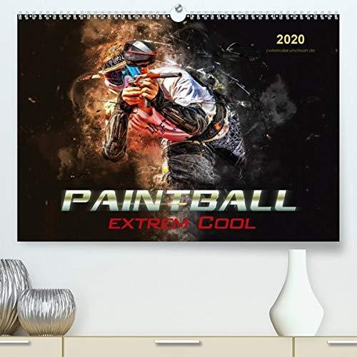 Calvendo Premium Kalender Paintball - extrem cool: Paintball - Action, Spaß und Spannung in spektakulären Bildern. (hochwertiger DIN A2 Wandkalender 2020, Kunstdruck in Hochglanz)