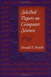 Selected Papers on Computer Science (Center for the Study of Language and Information Publication Lecture Notes)