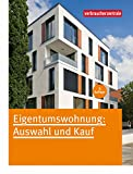 Eigentumswohnung: Auswahl und Kauf